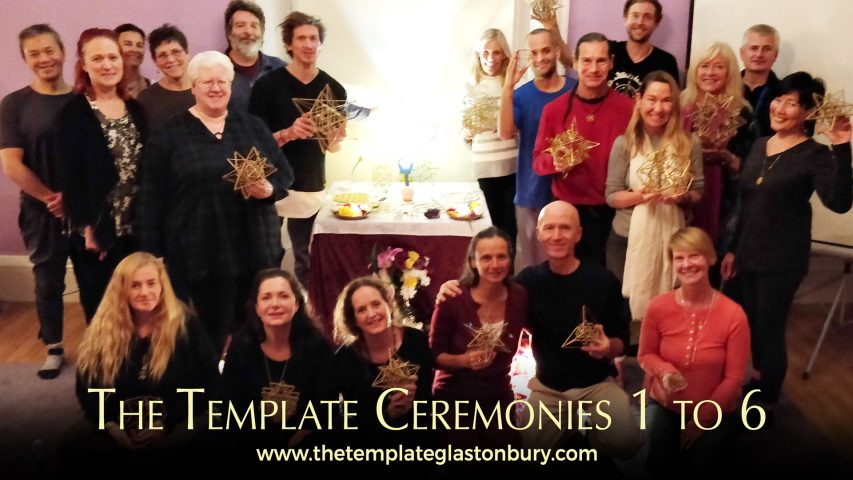 The Template Ceremonies 1 to 6 Glastonbury
